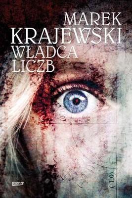 Marek Krajewski - Władca liczb