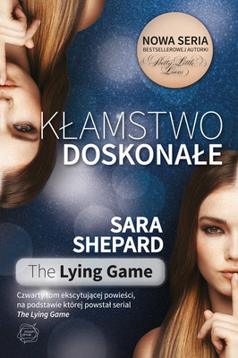 Sara Shepard - Kłamstwo doskonałe / Sara Shepard - Hide and Seek