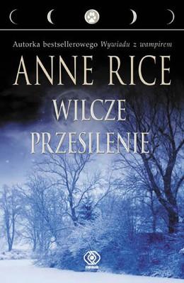 Anne Rice - Wilcze przesilenie