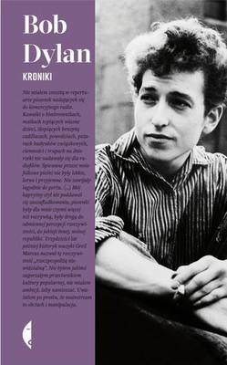 Bob Dylan - Kroniki. Tom 1