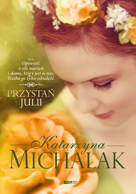 Katarzyna Michalak - Przystań Julii