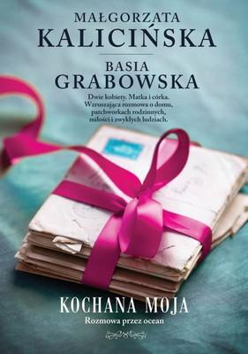 Małgorzata Kalicińska, Barbara Grabowska - Kochana moja