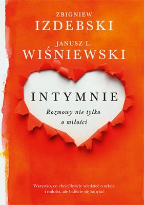 Janusz L. Wiśniewski, Zbigniew Izdebski - Intymnie. Rozmowy nie tylko o miłości