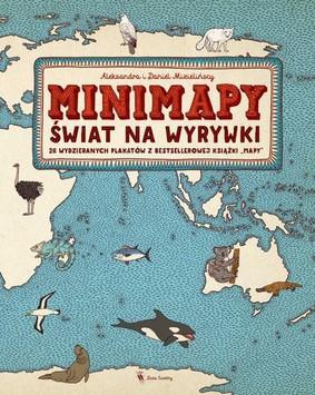 Aleksandra Mizielińska, Daniel Mizieliński - Minimapy. Świat na wyrywki