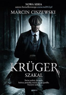 Marcin Ciszewski - Kruger. Szakal