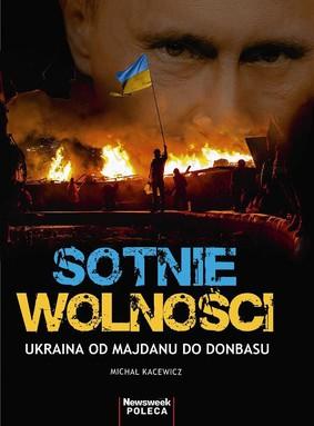 Michał Kacewicz - Ukraińska rewolucja