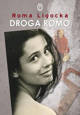 Roma Ligocka - Droga Romo
