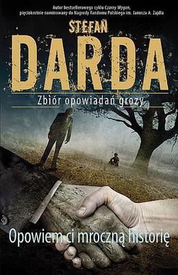 Stefan Darda - Opowiem ci mroczną historię