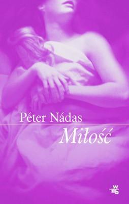 Peter Nadas - Miłość / Peter Nadas - Love