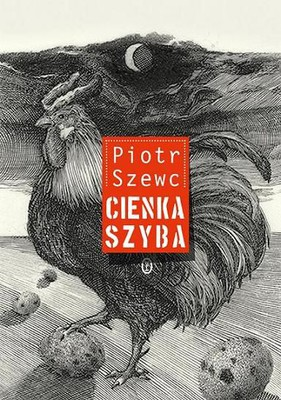 Piotr Szewc - Cienka szyba