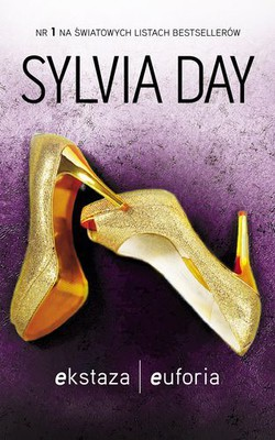 Sylvia Day - Ekstaza / Euforia