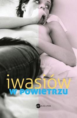Inga Iwasiów - W powietrzu