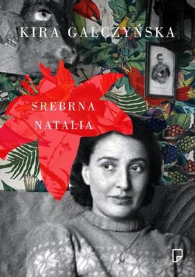 Kira Gałczyńska - Srebrna Natalia