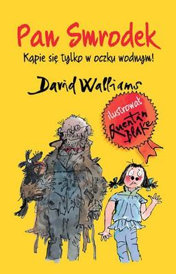 David Walliams - Pan Smrodek. Kąpie się tylko w oczku wodnym!