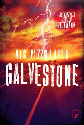 Nic Pizzolatto - Galveston