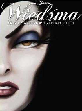 Serena Valentino - Wiedźma. Prawdziwa historia złej królowej