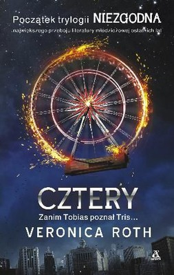 Veronica Roth - Cztery / Veronica Roth - Four