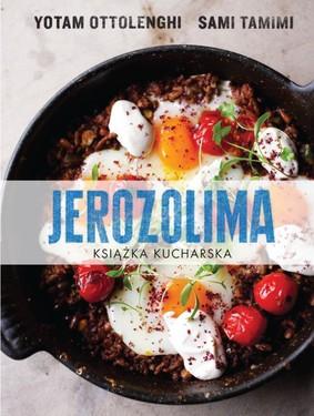 Yotami Ottolenghi, Sami Tamimi - Jerozolima. Książka kucharska