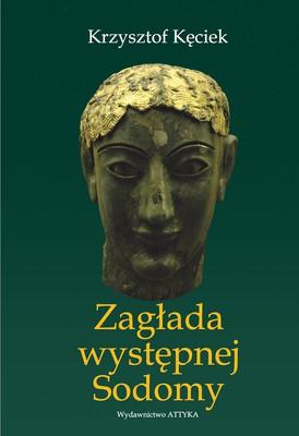 Krzysztof Kęciek - Zagłada występnej Sodomy