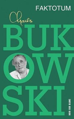 Charles Bukowski - Faktotum / Charles Bukowski - Factotum