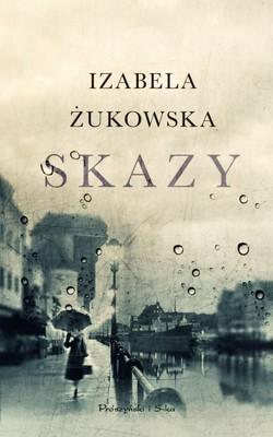 Izabela Żukowska - Skazy