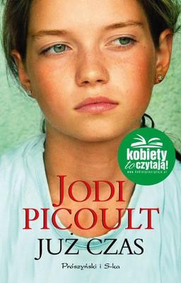 Jodi Picoult - Już czas / Jodi Picoult - The Leaving Time