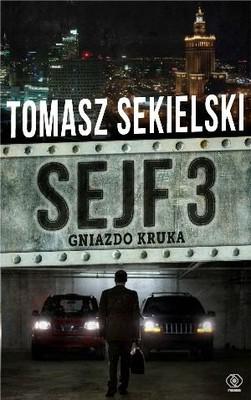 Tomasz Sekielski - Sejf 3. Gniazdo kruka