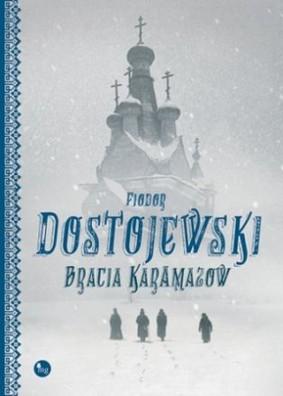 Fiodor Dostojewski - Bracia Karamazow / Fiodor Dostojewski - Bratia Karamazowy