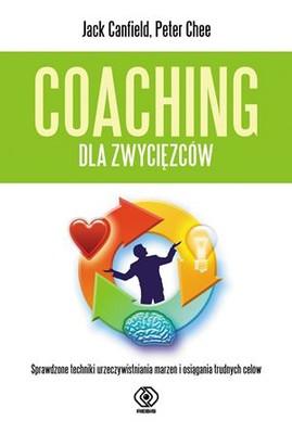 Jack Canfield, Peter Chee - Coaching dla zwycięzców