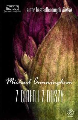 Michael Cunningham - Z ciała i z duszy / Michael Cunningham - Flesh and Blood