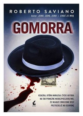 Roberto Saviano - Gomorra / Roberto Saviano - Gomorra: Viaggio nell'impero economico e nel sogno di dominio della camorra
