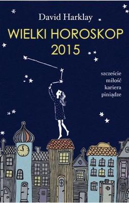 David Harklay - Wielki horoskop 2015