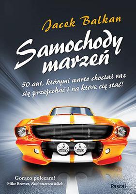 Jacek Balkan - Samochody marzeń