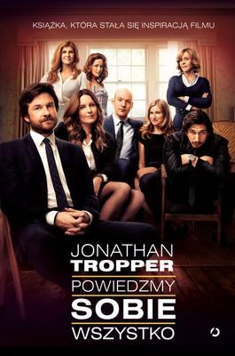 Jonathan Tropper - Powiedzmy sobie wszystko / Jonathan Tropper - This Is Where I Leave You