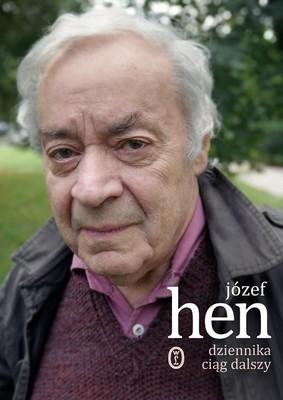 Józef Hen - Dziennika ciąg dalszy
