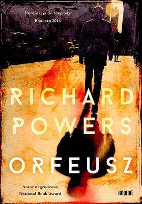 Richard Powers - Orfeusz / Richard Powers - Orfeo