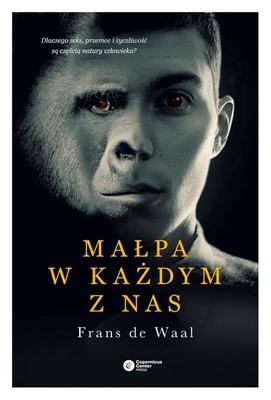 Frans de Waal - Małpa w każdym z nas / Frans de Waal - Our Inner Ape