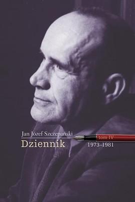 Józef Jan Szczepański - Dziennik. Tom 4. 1973-1980