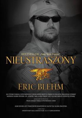 Eric Blehm - Nieustraszony / Eric Blehm - Fearless