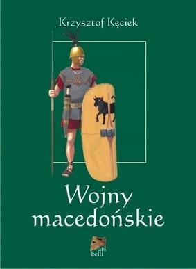 Krzysztof Kęciek - Wojny macedońskie