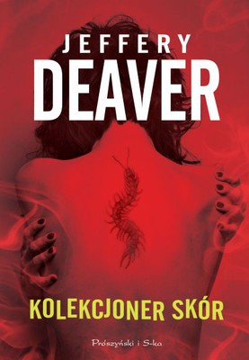 Jeffery Deaver - Kolekcjoner skór / Jeffery Deaver - The Skin Collector