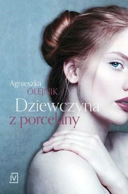 Agnieszka Olejnik - Dziewczyna z porcelany