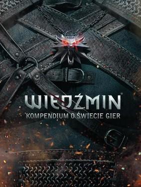 Marcin Batylda - Wiedźmin. Kompendium o świecie gier