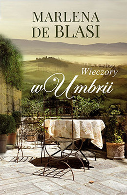 Marlena de Blasi - Wieczory w Umbrii / Marlena de Blasi - An Umbrian Supper Club
