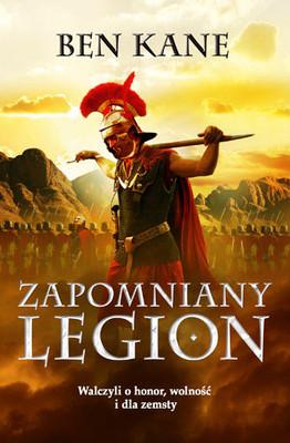 Ben Kane - Zapomniany Legion / Ben Kane - The Forgotten Legion