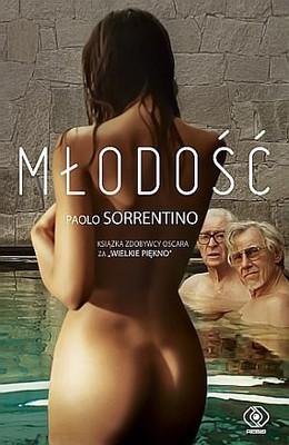 Paolo Sorrentino - Młodość / Paolo Sorrentino - Youth. Scenes from Provincial Life