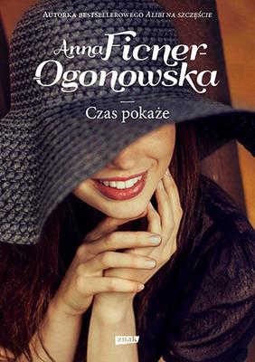 Anna Ficner-Ogonowska - Czas pokaże