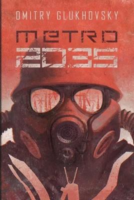Dmitry Glukhovsky - Metro 2035 / Dmitry Glukhovsky - Метро 2035