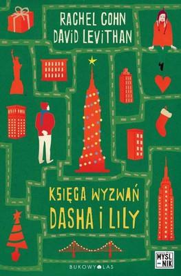Rachel Cohn, David Levithan - Księga wyzwań Dasha i Lily / Rachel Cohn, David Levithan - Dash & Lily's Book of Dares