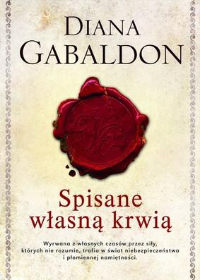 Diana Gabaldon - Spisane własną krwią / Diana Gabaldon - Written in My Own Heart's Blood